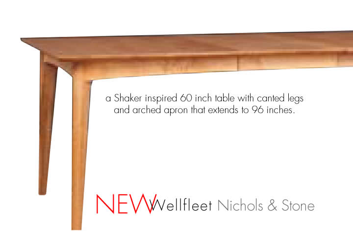 wellfleet table by nichols and stone